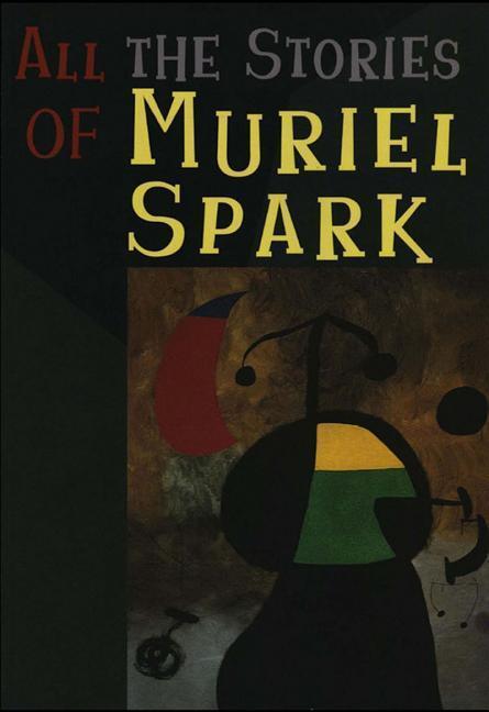 ALL THE STORIES OF MURIEL SPAR als Taschenbuch