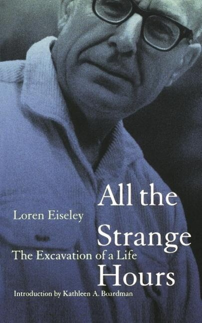 All the Strange Hours: The Excavation of Life als Taschenbuch