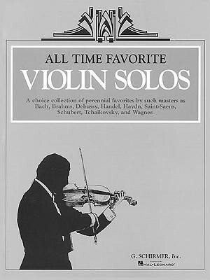 All Time Favorite Violin Solos: Violin and Piano als Taschenbuch