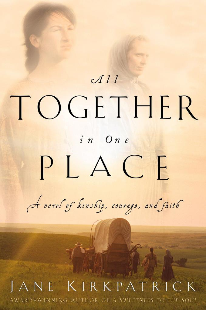 All Together in One Place, a Novel of Kinship, Courage, and Faith als Taschenbuch