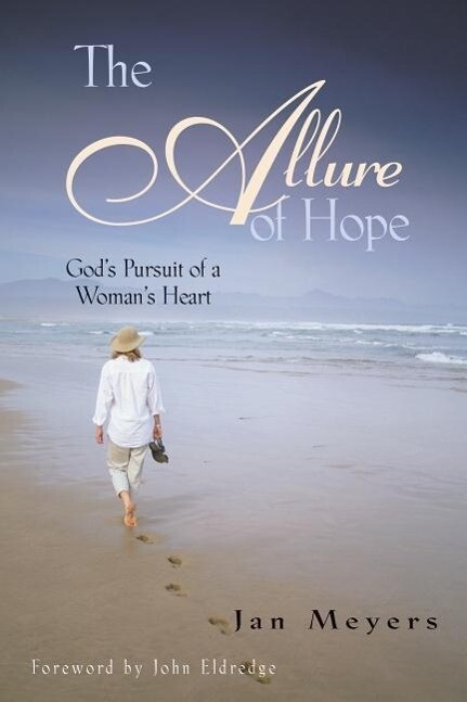 The Allure of Hope: Gods Pursuit of a Womans Heart als Taschenbuch