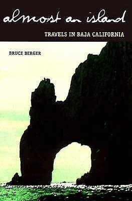 Almost an Island: Travels in Baja California als Taschenbuch