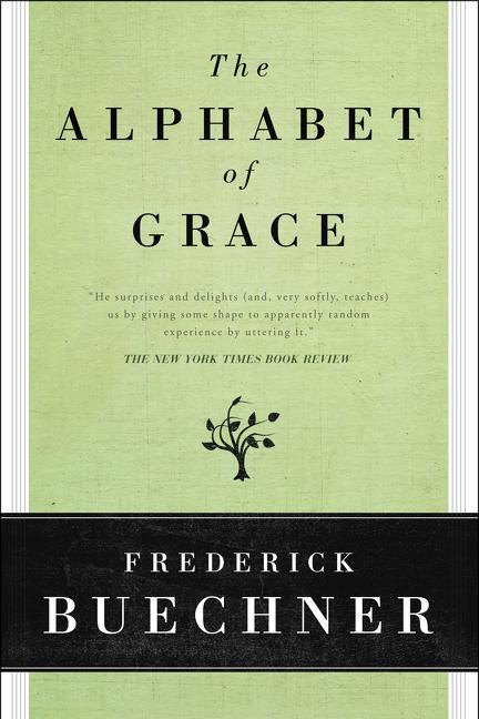 The Alphabet of Grace als Taschenbuch