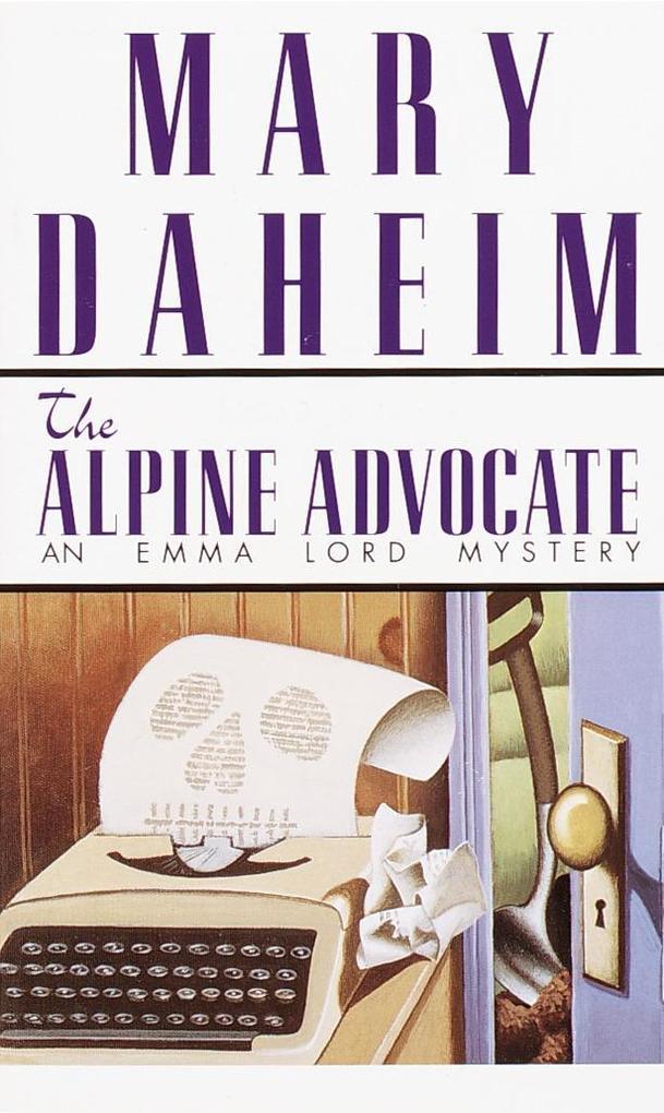 Alpine Advocate: An Emma Lord Mystery als Taschenbuch