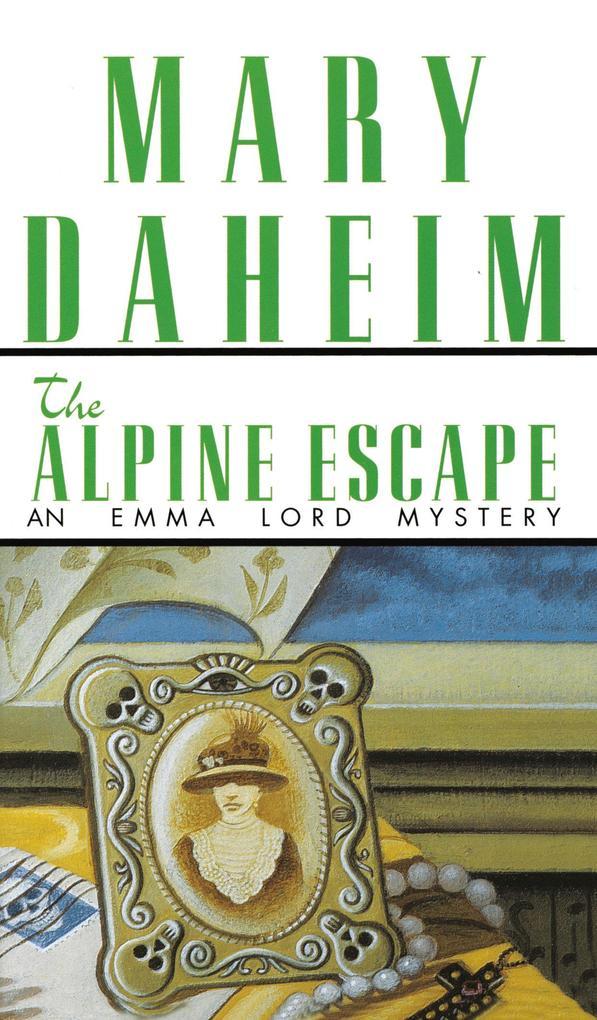 Alpine Escape: An Emma Lord Mystery als Taschenbuch