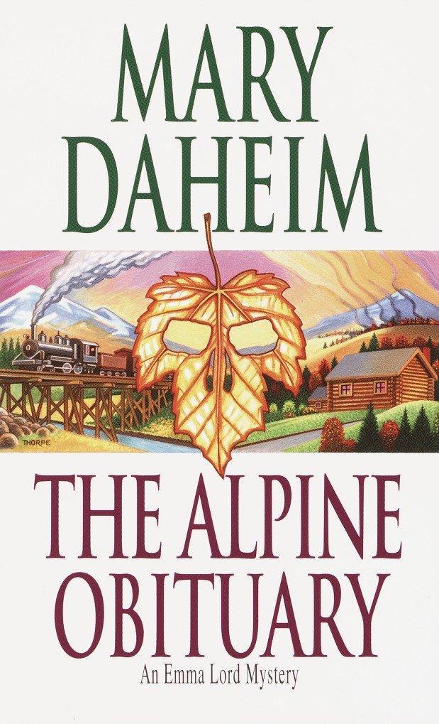 The Alpine Obituary: An Emma Lord Mystery als Taschenbuch