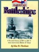 American Battleships: A Pictorial History of BB-1 to BB-71 with Prototypes Maine & Texas als Taschenbuch