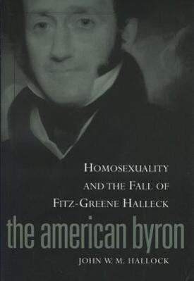 American Byron: Homosexuality & the Fall of Fitz-Greene Halleck als Taschenbuch