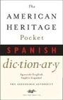 The American Heritage Pocket Spanish Dictionary: Spanish/English - English/Spanish