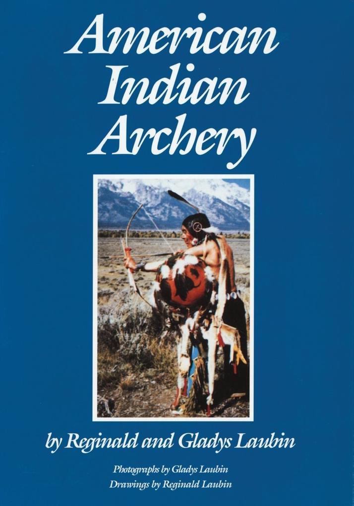 American Indian Archery als Buch