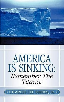 America Is Sinking: Remember the Titanic als Taschenbuch