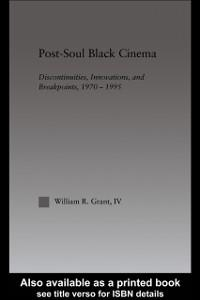 Post-Soul Black Cinema als eBook von William R....