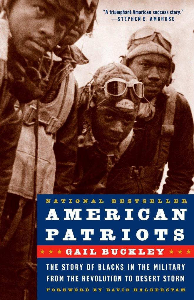 American Patriots: The Story of Blacks in the Military from the Revolution to Desert Storm als Taschenbuch