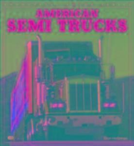 American Semi Trucks als Taschenbuch