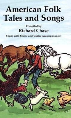 American Folk Tales and Songs als Taschenbuch