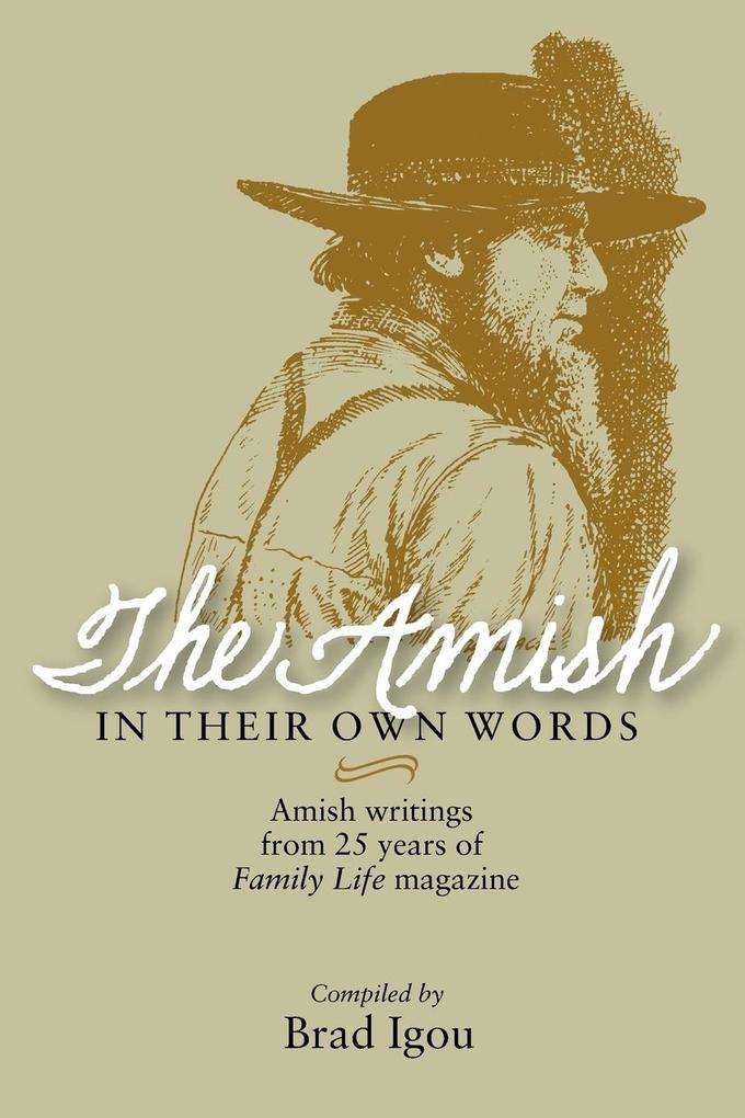 Amish in Their Own Words als Taschenbuch