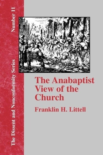 The Anabaptist View of the Church als Taschenbuch