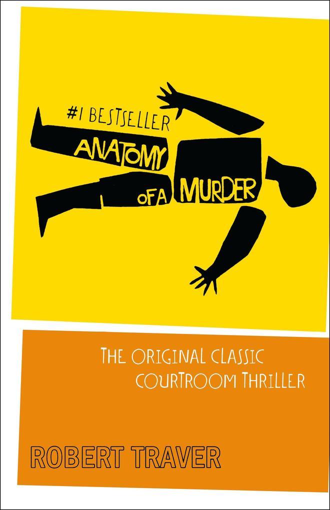 Anatomy of a Murder als Taschenbuch