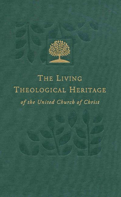 The Living Theological Heritage of the United Church of Christ als Buch