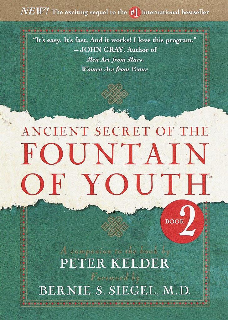 Ancient Secret of the Fountain of Youth, Book 2: A Companion to the Book by Peter Kelder als Buch