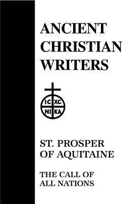 St Prosper Aquitaine the Call of All Nations als Buch