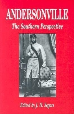 Andersonville: The Southern Perspective als Taschenbuch