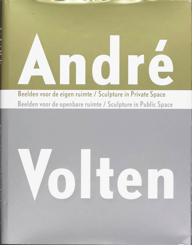 Andre Volten: Sculpture in Public Space-Sculpture in Private Space als Buch