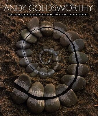 Andy Goldsworthy: A Collaboration with Nature als Buch