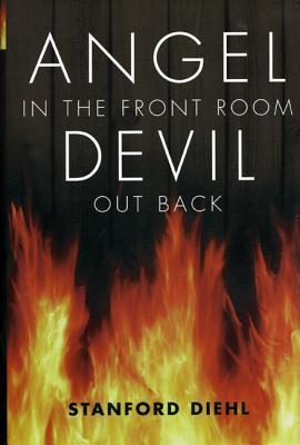 Angel in the Front Room, Devil Out Back als Buch