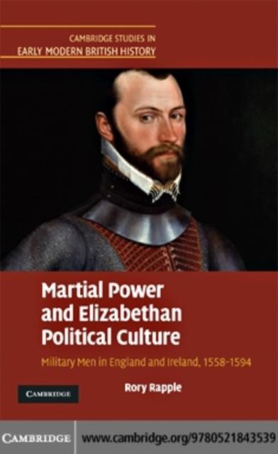 Martial Power and Elizabethan Political Culture als eBook pdf