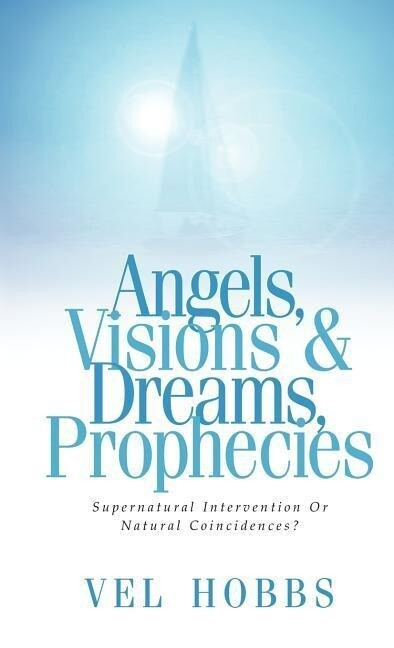 Angels, Visions & Dreams, Prophecies als Buch