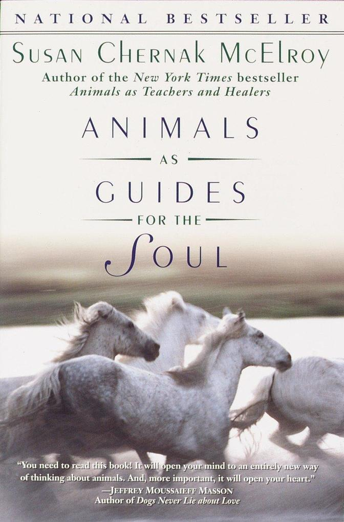 Animals as Guides for the Soul: Stories of Life-Changing Encounters als Taschenbuch
