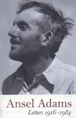 Ansel Adams: Letters 1916-1984 als Taschenbuch