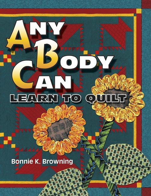 Any Body Can Learn to Quilt als Taschenbuch