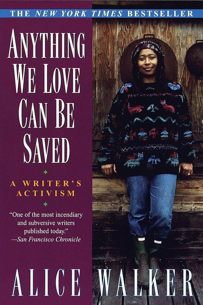 Anything We Love Can Be Saved: A Writer's Activism als Taschenbuch