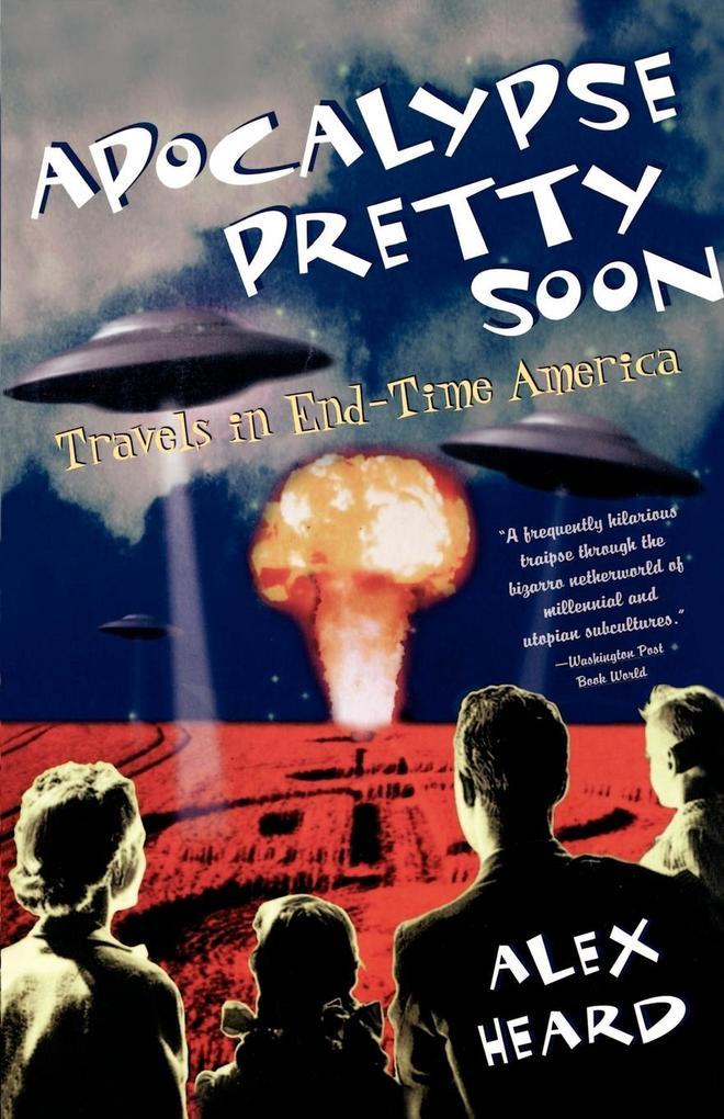 Apocalypse Pretty Soon als Taschenbuch