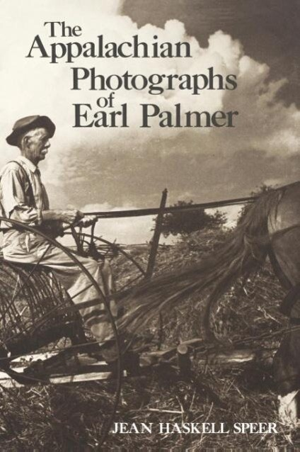 The Appalachian Photographs of Earl Palmer als Buch