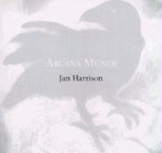 Arcana Mundi: Selected Works, 1979-2000 als Taschenbuch
