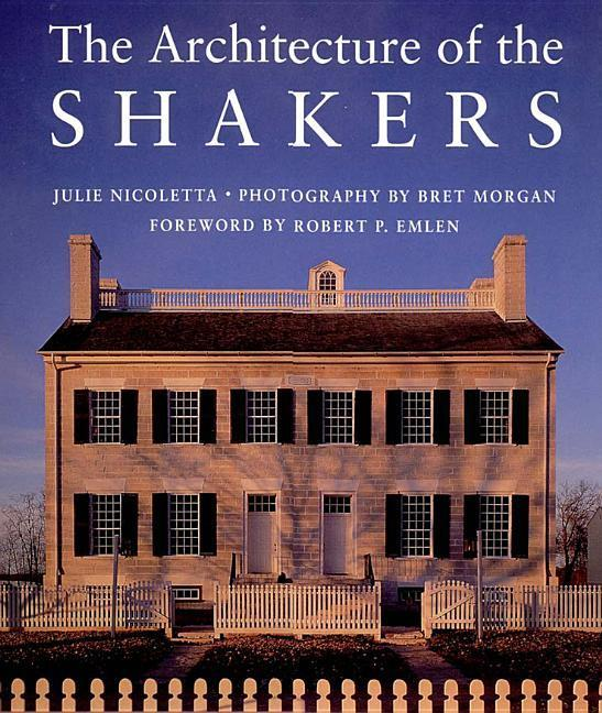 The Architecture of the Shakers als Buch