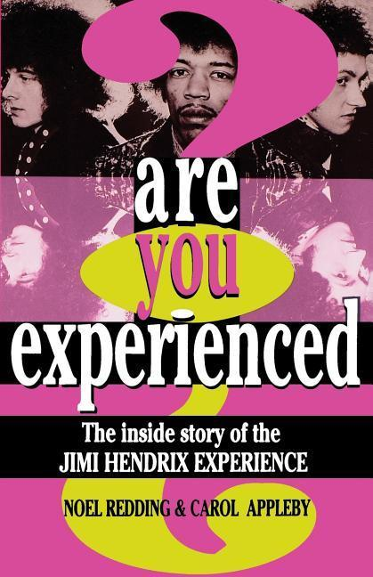 Are You Experienced?: The Inside Story of the Jimi Hendrix Experience als Taschenbuch