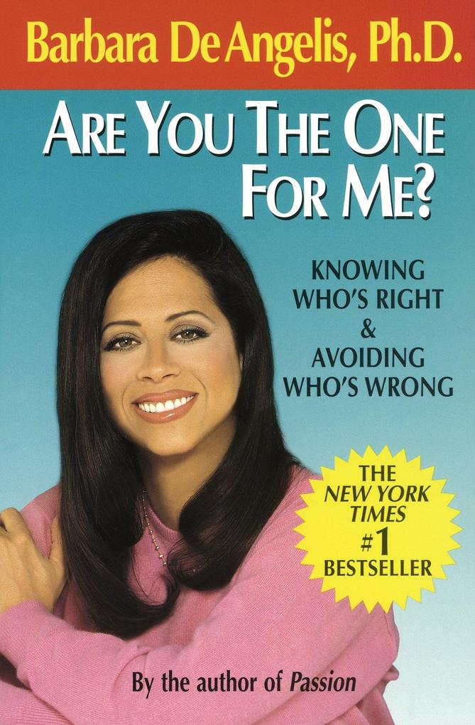 Are You the One for Me?: Knowing Who's Right and Avoiding Who's Wrong als Taschenbuch