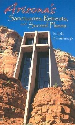 Arizona's Sanctuaries, Retreats, and Sacred Places als Taschenbuch