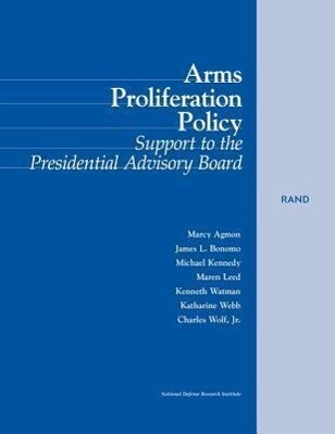 Arms Proliferation Policy: Support to the Presidential Advisory Board als Taschenbuch