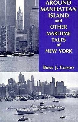 Around Manhattan Island and Other Tales of Maritime NY als Taschenbuch