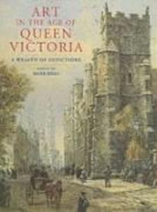 ART IN THE AGE OF QUEEN VICTOR als Buch