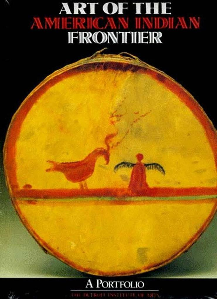 Art of the American Indian Frontier: 1943-1949 als Taschenbuch
