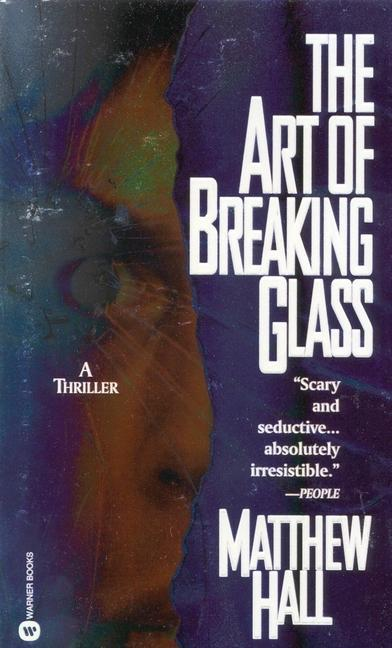The Art of Breaking Glass als Taschenbuch