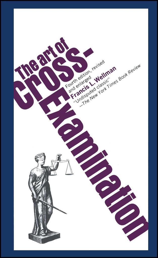 The Art of Cross Examination als Taschenbuch