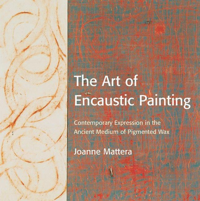The Art Of Encaustic Painting als Taschenbuch