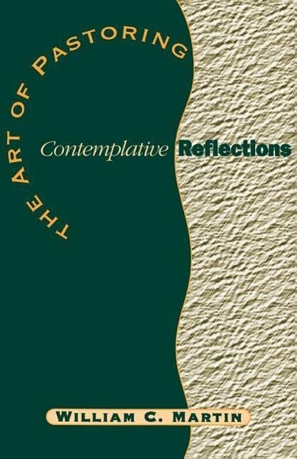 The Art of Pastoring Contemplative Reflections als Taschenbuch
